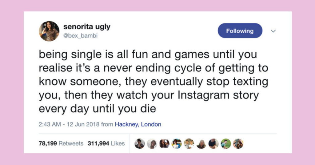 23 Tweets That Accurately Capture The Hell That Is Modern Dating